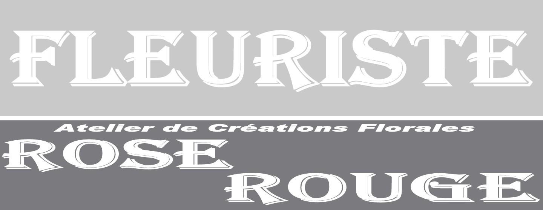 ROSE ROUGE FLEURISTE